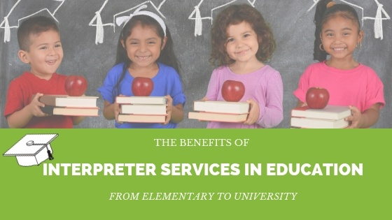 the benefits of interpreter services in education
