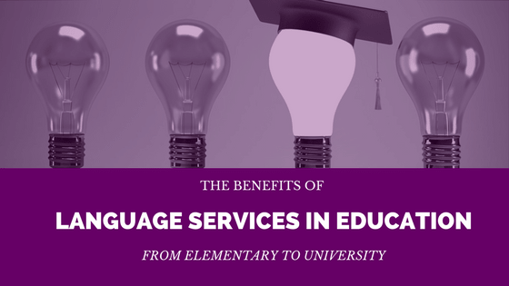 The benefits of language services in education featured photo