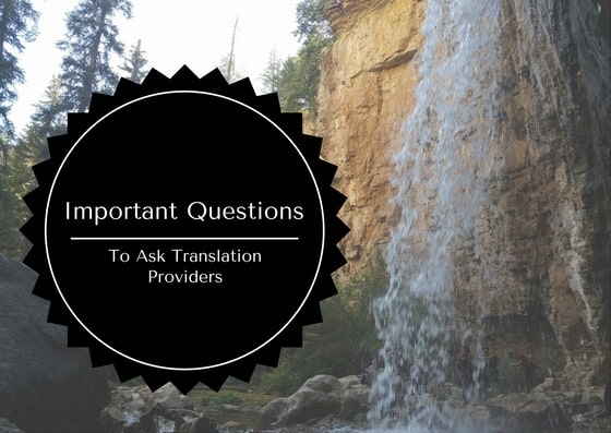 Background photo of a waterfall with text overlay, important questions to ask translation providers