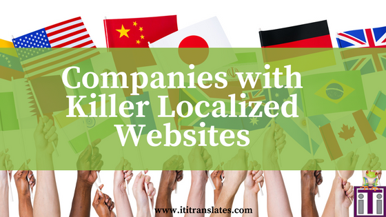 Companies with Killer Localized Websites
