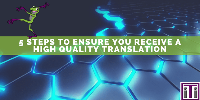 Ensure you receive a high quality translation
