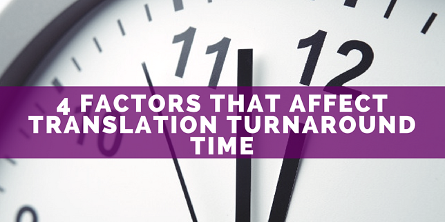Factors that affect translation turnaround time