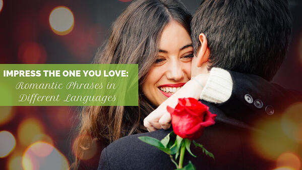 Romantic phrases in different languages. Women hugging a man holding a rose