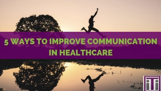 ways to improve communication in healthcare