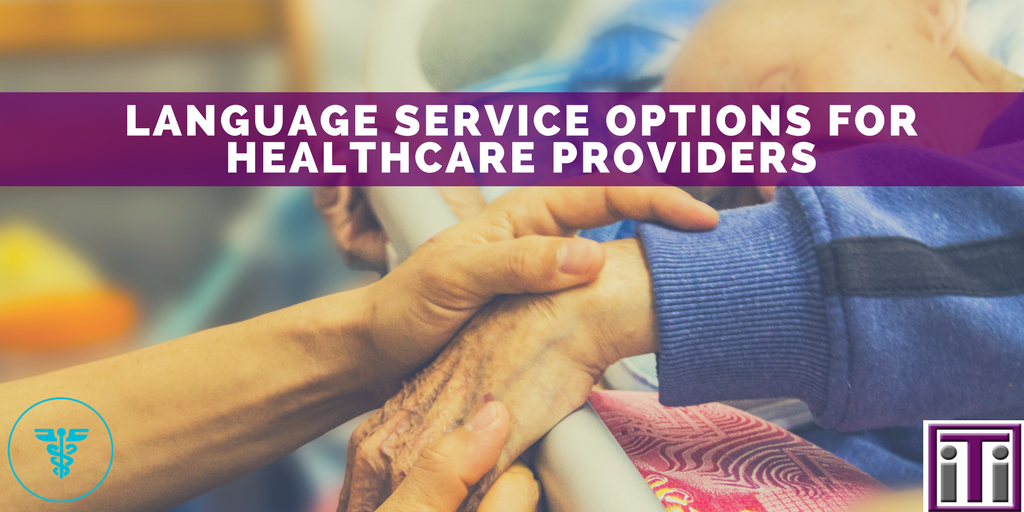 language service options for healthcare providers