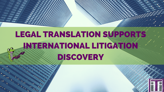 legal translation-international litigation-discovery