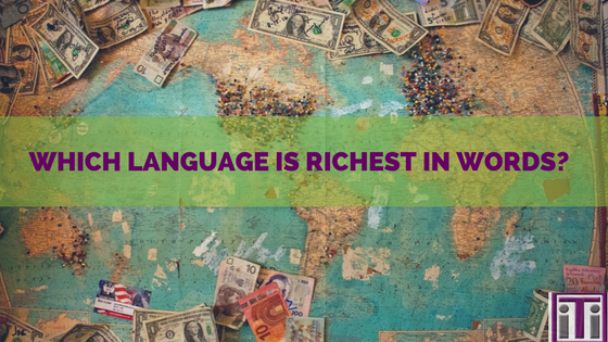 which language is richest in words