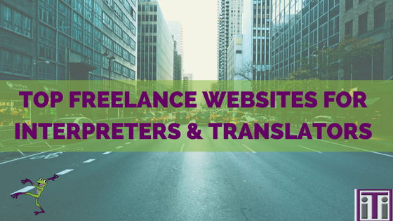 Top freelance websites for interpreters and translators