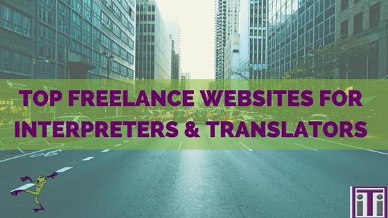 Top freelance websites for interpreters and translators